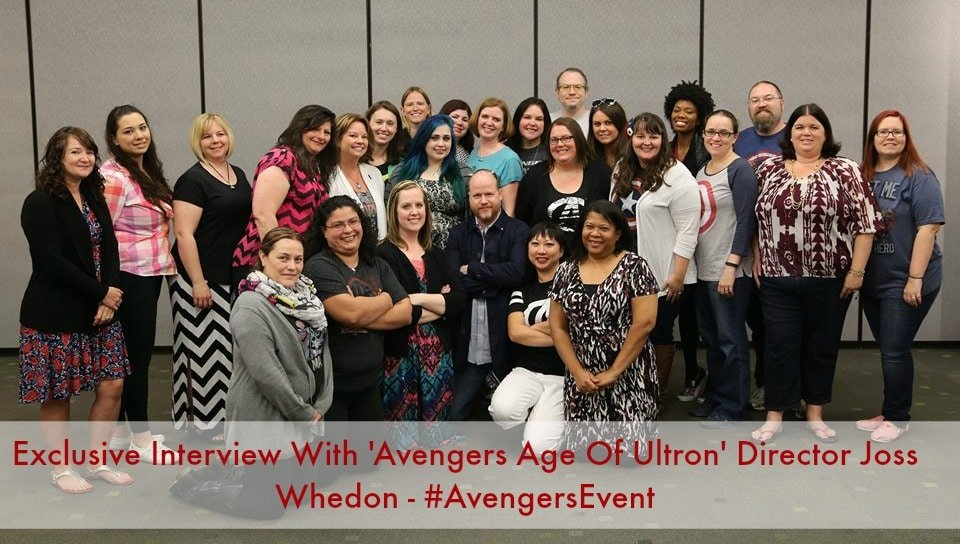 Exclusive Interview With 'Avengers Age Of Ultron' Director Joss Whedon – #AvengersEvent