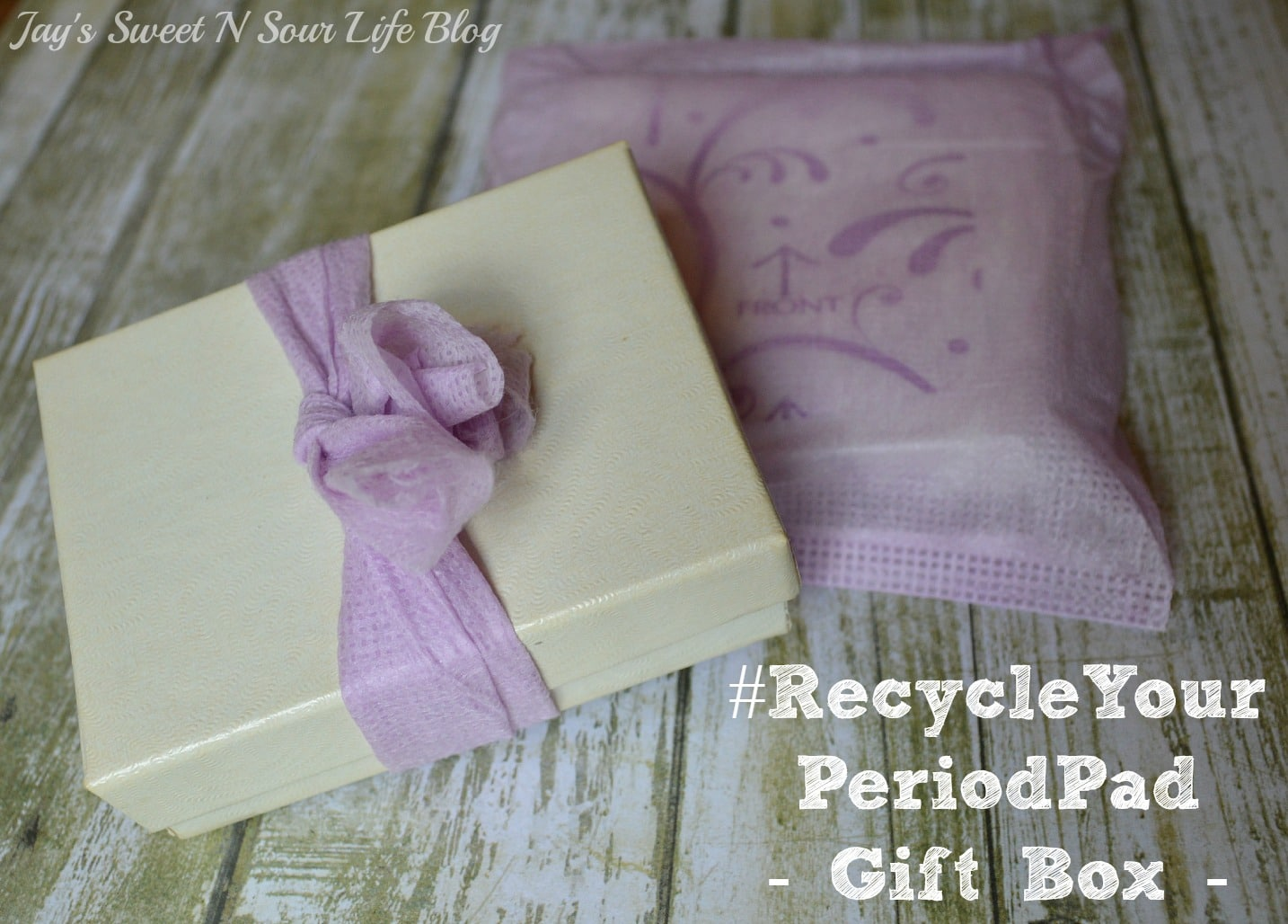 Make A Cute Gift Box – #RecycleYourPeriodPad