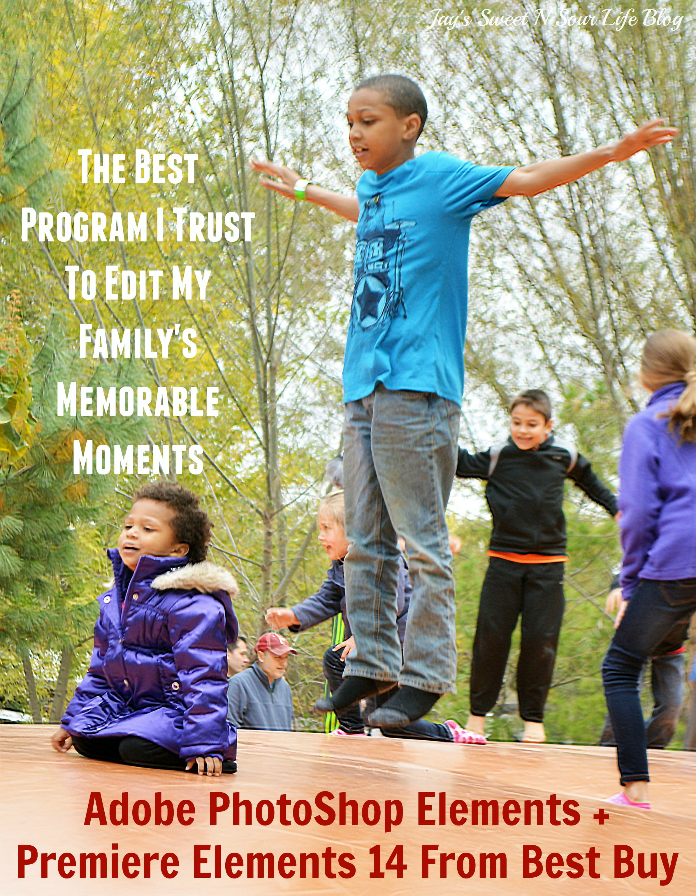 The Best Program I Trust To Edit My Family's Memorable Moments – Adobe PhotoShop Elements + Premiere Elements 14 From Best Buy?