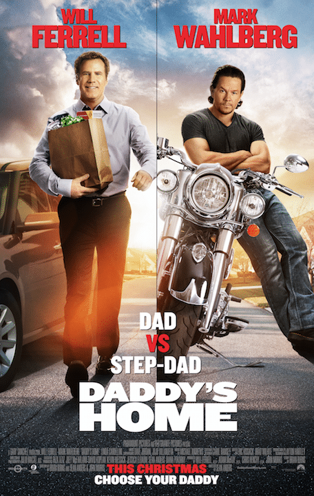 Paramount Pictures Presents – Daddy's Home – In Theaters This Christmas 2015