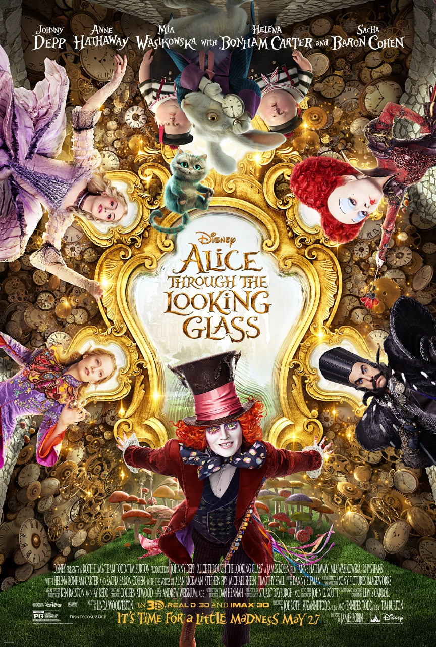 Disney's Alice Through The Looking Glass – Hitting Theaters May 27, 2016