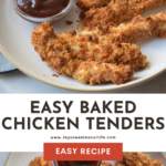 An Easy Baked Chicken Tenders recipe that's perfect for busy weeknight dinners. Made with tender chicken breast and coated with a crispy flavorful panko crust.