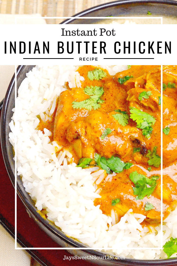 Instant Pot Indian Butter Chicken is a buttery chicken that is smothered in a creamy tomato based sauce. This crowd pleasing dish will have your home smelling like your favorite Indian Restaurant.