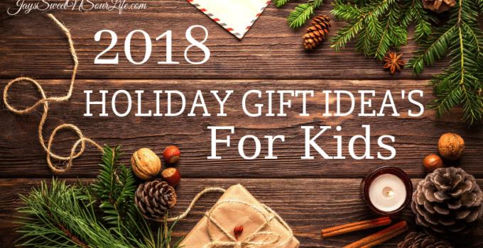 Holiday Gift Idea's For Kids