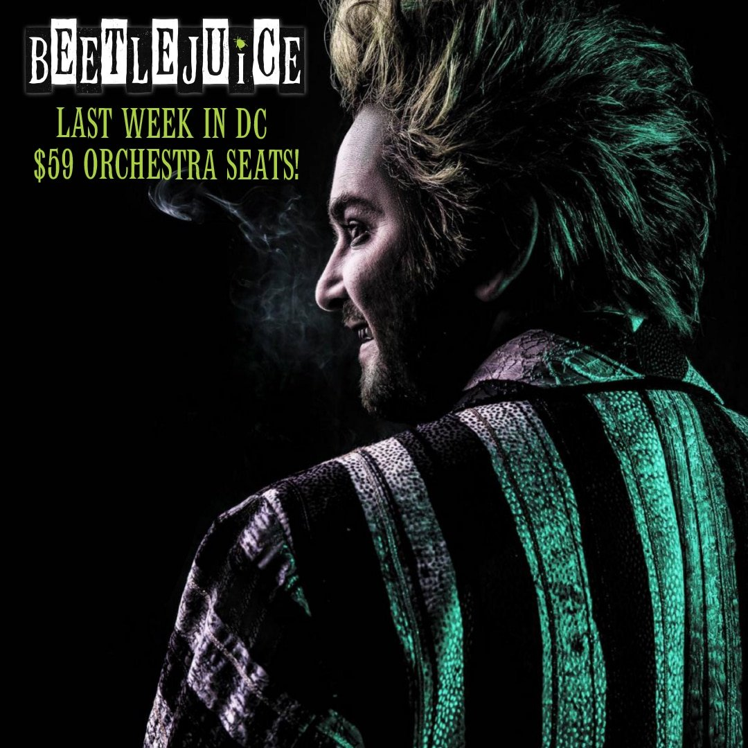 Beetlejuice The Musical will be showing at the National Theater in DC Now till Nov 18, 2018. Follow this Raunchy humorous musical as you explore the world of Beetlejuice even deeper than the previous movie showed.