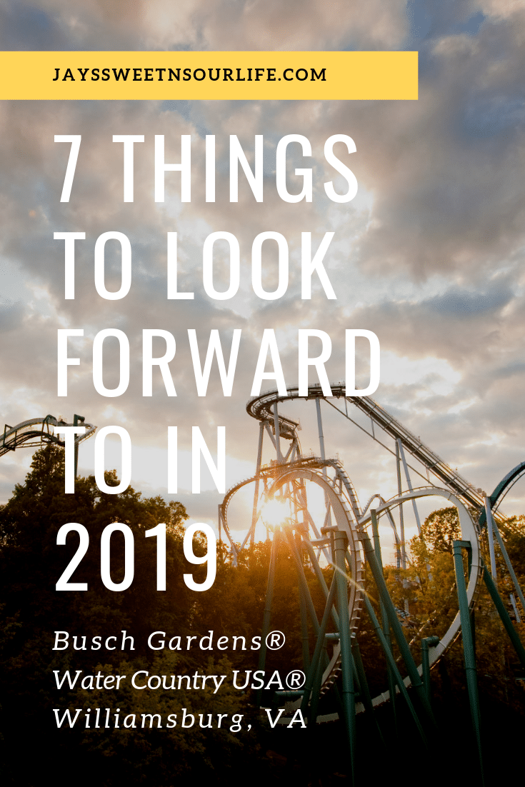 7 Things to look forward to in 2019. Grab a Fun Card and snag double the summer fun at Busch Gardens Williamsburg and Water Country USA.