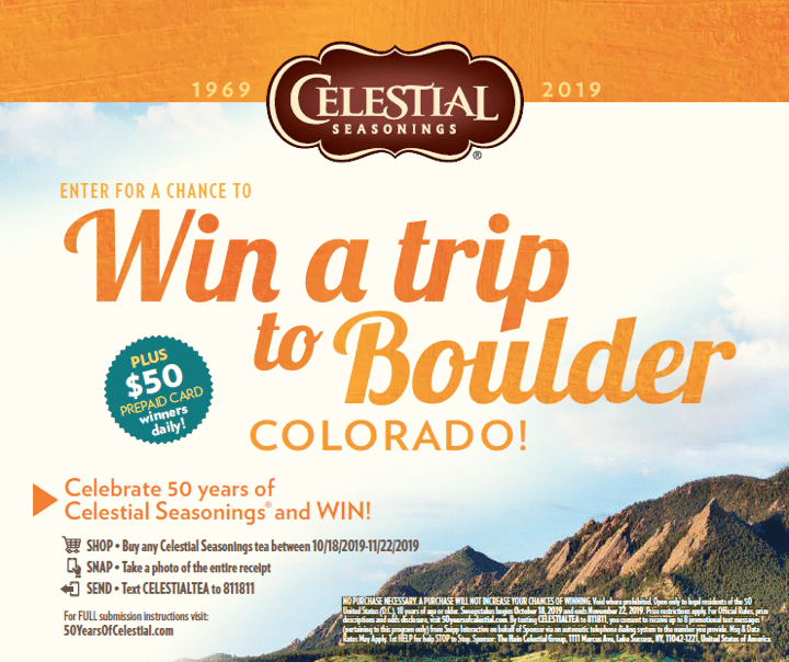 celestial seasonings win a trip to boulder Colorado Sweepstakes. Enter for a chance to win prizes daily or to win the Grand Prize Trip to Boulder, CO.