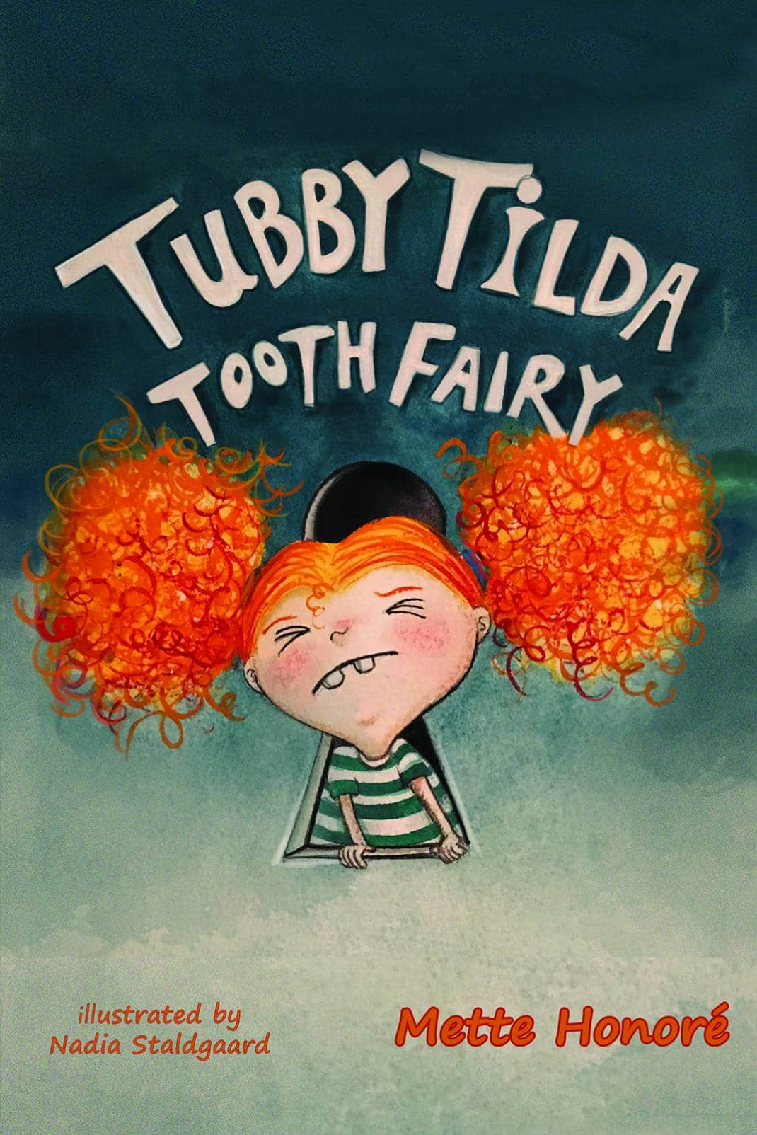 Tubby Tilda Tooth Fairy. She is not your average girl fairy. She is an ill-tempered, funny, and red-headed young feminist. If you keep an eye open, she will try to get you to fall asleep. She is not good at waiting, so you better not be awake when she comes around.