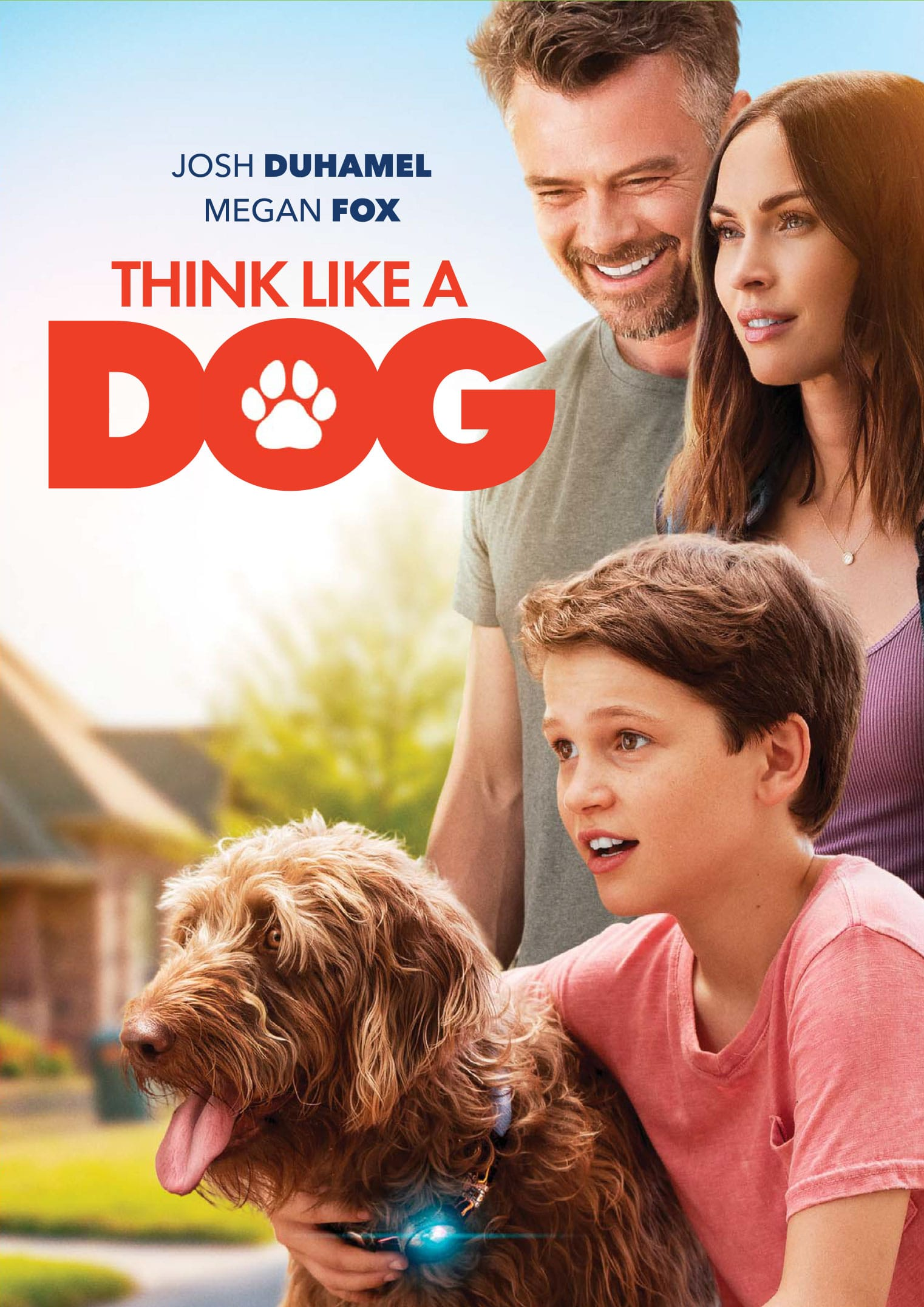 Think Like A Dog Poster. It's time to give canines some love! Don't miss the paws-itively heartwarming family comedy Think Like a Dog, premiering on Digital, and On Demand June 9 from Lionsgate.